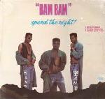 Bam Bam / Spend The Night