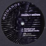 Charly Brown / Freak Out