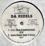 Da Rebels / Deep In The Underground