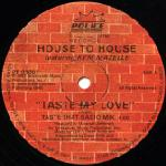 House To House Featuring Kym Mazelle – Taste My Love
