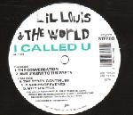 Lil Louis & The World – I Called U