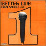 Dub Specialist ‎– Better Dub From Studio One