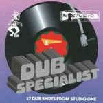 Dub Specialist – 17 Dub Shots From Studio One