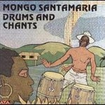 Mongo Santamaria‎ – Drums And Chants