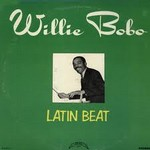 Willie Bobo‎ – Latin Beat