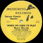 Blake Baxter-When We Used To Play RMX